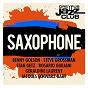 Compilation Dreyfus jazz club: saxophone avec Steve Grossman / Benny Golson / Stan Getz / Rosario Giuliani / Jean-Michel Pilc...