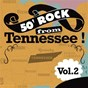 Compilation 50' rock from tennessee !, vol. 2 avec Alton Delmore / Clyde Owens & His Moonlight Ramblers / Curtis Long / The Rhythem Rockers / The Jay Dee S...