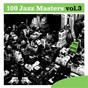 Compilation 100 jazz masters, vol.3 avec Buddy Tate / Hawes Hampton / Jim Hall / Red Mitchell / Bruz Freeman...