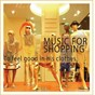 Album Music for shopping (to feel good in his clothes) de Eva Urn