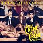 Compilation La crème de la crème (bande originale du film) avec Eric Chédeville / La Crème de la Crème / Justice / Xavier de Rosnay / Gaspard Augé...