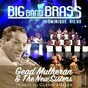 Album Tribute to glenn miller (feat. the new sisters) (live) de Big Band Brass / Dominique Rieux / Gead Mulheran