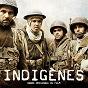 Album Indigènes (bande originale du film) de Armand Amar