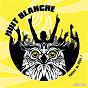 Compilation Nuit blanche, faites la fête! avec Alain Langon / Banda des Pèlerins / Bibar / Hugue'S System / Peña Musica Xv...