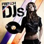 Compilation French djs avec Dan Marciano / Teo Moss, Jeremy Reyes / Racim / Niko Spencer / David Vendetta...