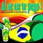 Album Ai se eu te pego ! (feat. junior) (includes the ladies mix) de Kaipi / Nova Bossa