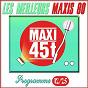 Compilation Maxis 80, vol. 12/25 (les meilleurs maxi 45t des années 80) avec Noé Willer / Philippe Lafontaine / Lucio David / Bibi Flash / Piano Fantasia...