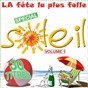 Compilation La fête la plus folle, vol. 1 (spécial soleil) avec Moving On 80's / Do You Swing / Peter & Sloane / Patrick Topaloff, Sim / Stadium...