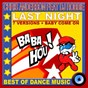 Album Last Night (feat. DJ Robbie) (Best of Dance Music) de Chris Anderson