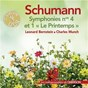 "Album Schumann: Symphonies No. 1 ""Le printemps"" & No. 4 de Charles Munch / Leonard Bernstein / The Boston Symphony Orchestra / The New York Philharmonic Orchestra / Robert Schumann"