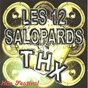 Compilation Les 12 salopards thx (hits festival) avec Alain Ajax / Mathieu Eloto / Alias Feeling / Marc Michel Chonquet / Alain Ajax Et Laura Beaudi...