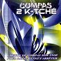 Compilation Compas 2k-tché (1 heure de compas non stop pour danser sans s'arrêter) avec Sweet Vibe / Daan Junior / Dezine / Dezine, 509 / Casley, Daan Junior...