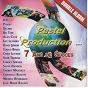 Compilation Pastel production présente 7 ans de succès avec Patrick Matau / Faiv / Fred Bigord / Big Tom / Alan Cavé...