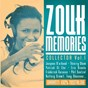 Compilation Zouk memories collector, vol. 1 (garanti 100% nostalgie) avec Fuzion / Eric Brouta / Marcel Chery / Patrick Benoît / Tony Chasseur...