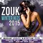 Compilation Zouk winter hits 2015 avec Layanah / Wizboyy / Nesly / Jim Rama / Janessa...