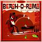 Compilation Beach-o-rama avec The Five Blobs / The Virtues / The Tokens / Mongo Santamaria Orch. / Scott Burton...