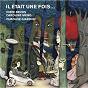Album Il était une fois... de Jodie Devos / Caroline Meng / Quatuor Giardini