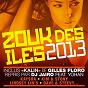 Compilation Zouk des iles 2013 avec Costuleta / DJ Jaïro / Dave / Kim / Lindsey Lin'S...