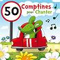 Album 50 comptines pour chanter de Francine Chantereau