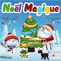 Compilation Noël Magique avec Henri Martinet / Jany / Jacques Compere / Guy Diamant / Raymond Legrand...