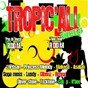 Compilation Tropic'all vibes (pas de soucis riddim / one time riddim) avec Bronx / N. Bee / Oliver Stone / Suga Moss / Makeda...