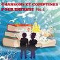 Album Chansons et comptines pour enfants, Vol. 2 de Chansons et Comptines