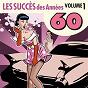 Album Les succès des années 60, vol. 1 de Années Soixante Orchestra