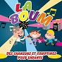 Album La boum des chansons et comptines pour enfants de DJ Bébé Boum
