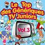 Album Le top des génériques TV juniors, vol. 3 (special manga girls) de Junior Family