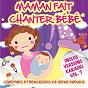 Album Maman fait chanter bébé - Comptines et berceuses de notre enfance, vol. 7 (Inclus versions karaoké) de Sidney Oliver