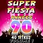 Compilation Super fiesta années 90, vol. 1 avec The Romantic Orchestra / Pop Sun Orchestra / Pop 90 Orchestra / Pop Soleil Orchestra / The Top Orchestra...