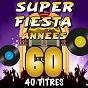 Album Super fiesta années 60 (40 titres) de The Top Orchestra