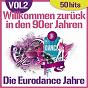 Album Willkommen zurück in den 90er jahren - die eurodance jahre, vol. 2 (50 hits) de The Disco Music Makers