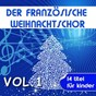 Album Der französische weihnachtschor, vol. 1 (14 titel für kinder) de Der Französische Weihnachtschor
