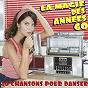 Compilation La magie des années 60 (20 chansons pour danser) avec Les Copains / The Rockabillies / Les Idoles / Les Yéyés