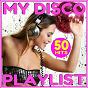 Album My disco playlist - 50 hits de Pat Benesta