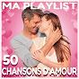 Album Ma playlist : 50 chansons d'amour de Pat Benesta