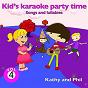Album Kid's karaoke party time, vol. 4 (songs and lullabies) de Phil / Kathy