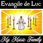Album Evangile de luc de My Music Family
