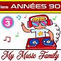 Album Les années 90 - volume 3 de My Music Family