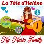 Album La télé d'hèlène de My Music Family