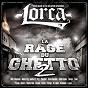 Album La rage du ghetto 2 de Lorca