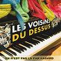 Album On n'est pas là par hasard de Les Voisins du Dessus