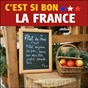 Compilation C'est si bon... la france ! avec Georges Schmitt / James Turner / Flavio Mancini / Paul Webster / Santiago...