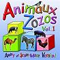 Album Animaux zozos, vol. 1 de Anny Versini / Jean-Marc Versini