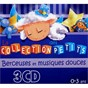 Compilation Berceuses et musiques douces (la collection des petits, 3-6 ans) avec Le Marchand de Sable / Francine Chantereau / Richard Soudée / Orchestre Philarmonique de L Ortf / Jacques Chambon...