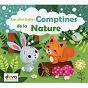 Album Les plus belles comptines de la nature de Les Devanautes