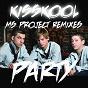 Album Party (MS project remixes) de Kisskool