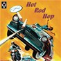 Compilation Hot rod hop avec Keene, Johnstone / B Wayne / Buddy Wright / R Bennie / Kenneth Hunt...