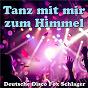 Compilation Tanz mit mir zum Himmel - Deutsche Disco Fox Schlager avec Die Flippers / Michael Morgan / Michaël / Ulli Bastian / Bernhard Brink...